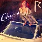 Rihanna estrena el video de su nuevo single 'Cheers (Drink To That)'