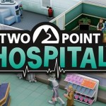 SEGA anuncia Two Point Hospital, secuela espiritual del clásico Theme Hospital