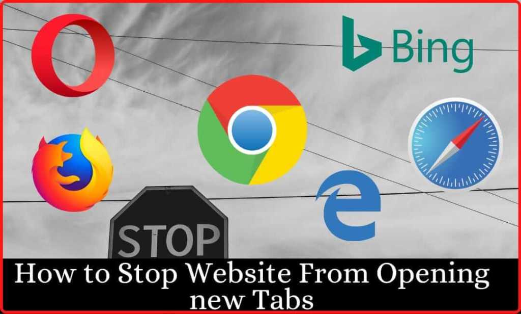 How to Stop Website from Opening new Tabs