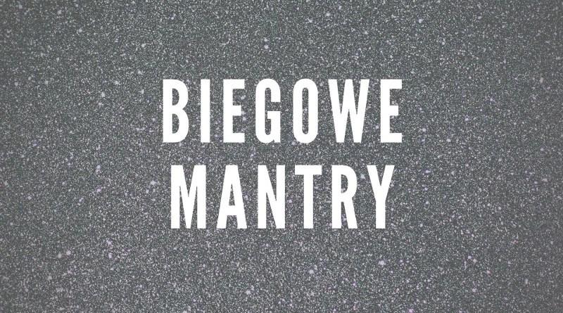 Biegowe mantry