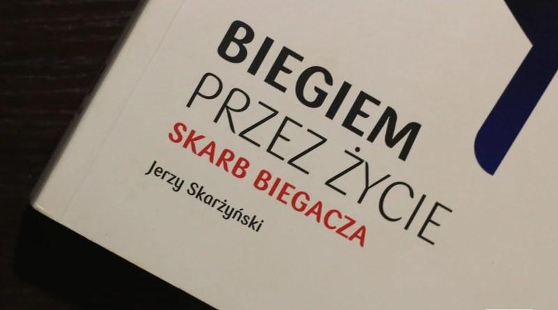 Jerzy Skarzynski - Biegiem przez życie