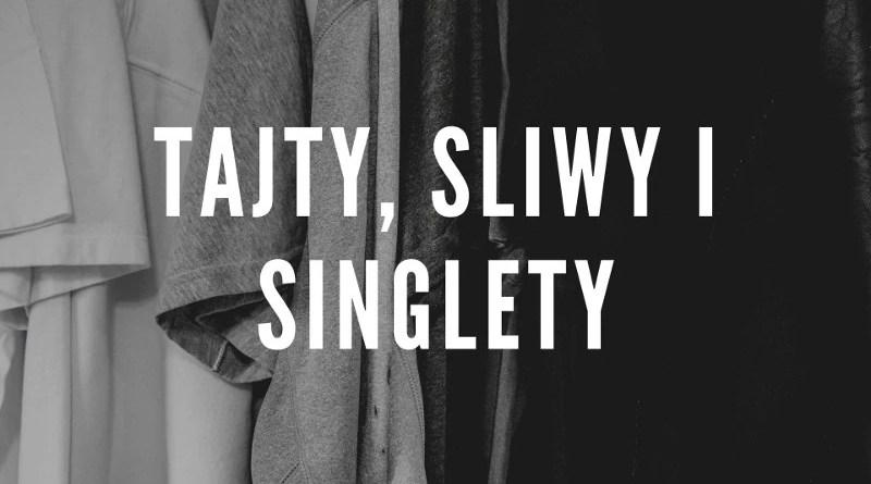 Tajty sliwy i singlety