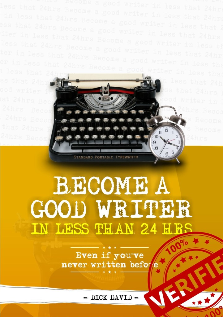 Become a good writer in 24 hrs even if you've never written before