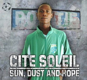 Cite Soleil: Sun, Dust and Hope