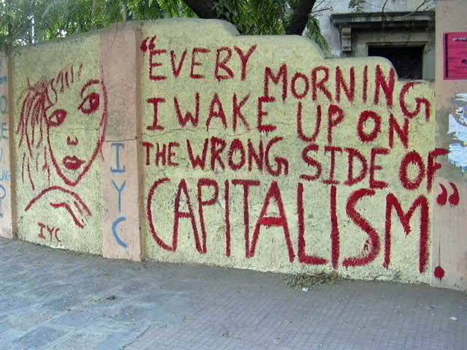 everymorningiwakeuponthewrongsideofcapitalism