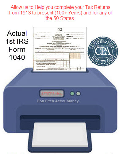 Allow us to Help you complete your Tax Returns from 1913 to present (100+ Years) and for any of the 50 States.