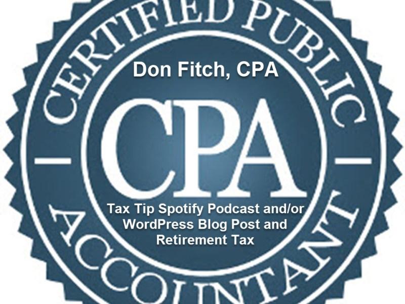 Tax Tip Spotify Podcast andor WordPress Blog Post and Retirement Tax
