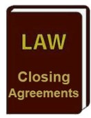 Closing Agreements