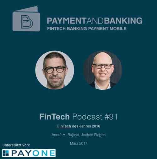 Paymentandbanking Fintech Podcast #91
