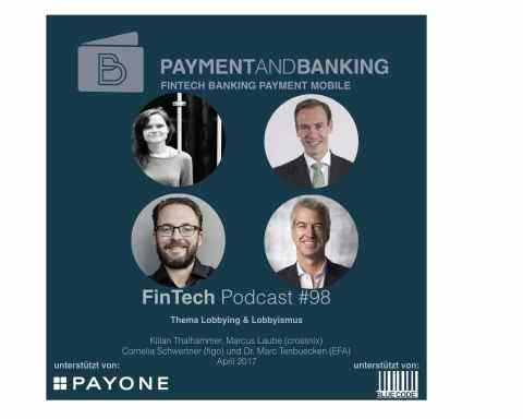 FinTech Podcast #98 - PSD2 und Lobbying