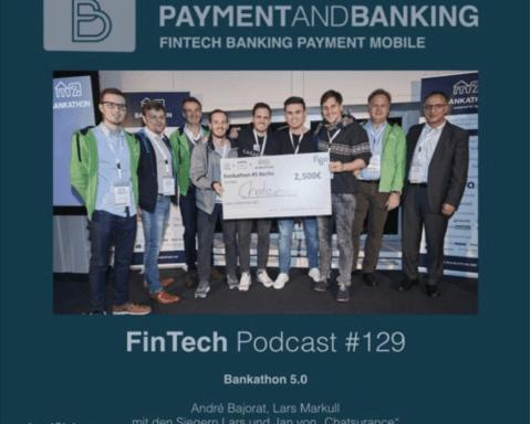 FinTech Podcast #129 - Bankathon 5.0 und Chatisurance