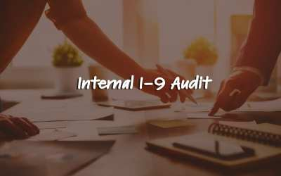 4 Steps for Conducting an Internal I-9 Audit