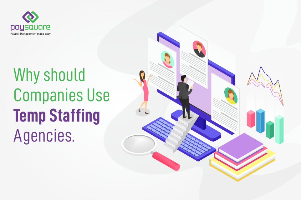 Read more about the article Why should Companies Use Temp Staffing Agencies?