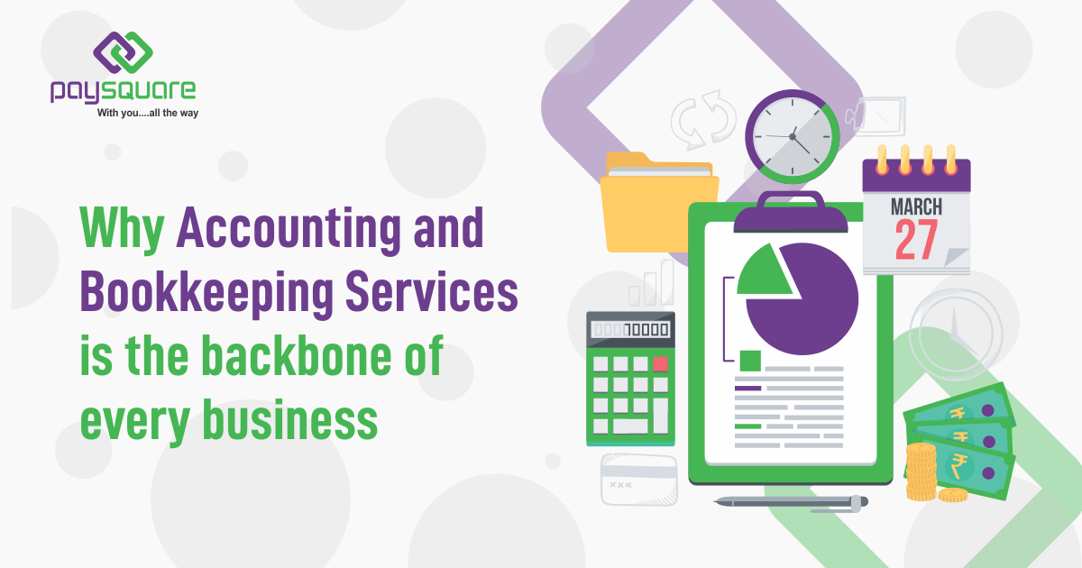 Read more about the article Why Accounting and Bookkeeping Services is the backbone of every business