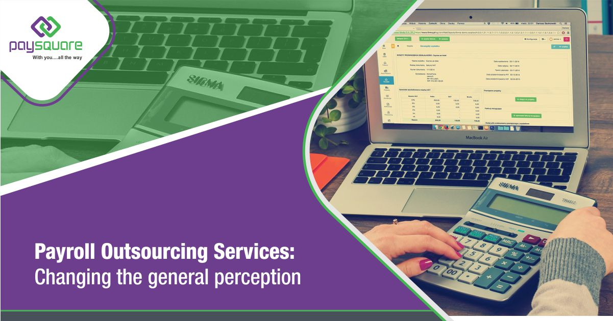 Read more about the article Payroll Outsourcing Services: Changing The General Perception