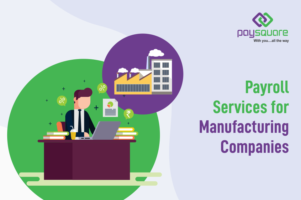 Read more about the article Payroll Services for Manufacturing Companies