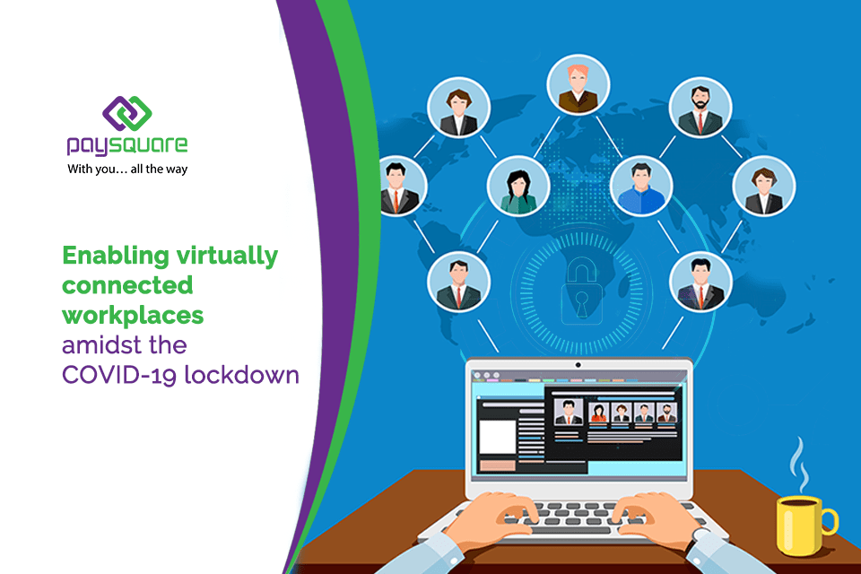Read more about the article Enabling virtually connected workplaces amidst the COVID-19 lockdown