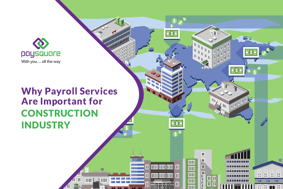 Read more about the article Why Are Payroll Services Important for Construction Industry?