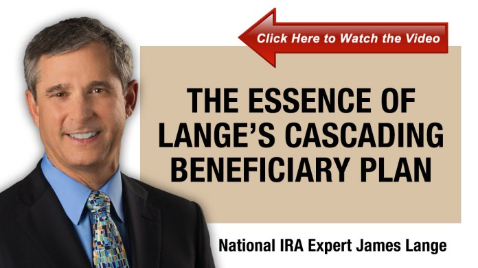 The Essence of Lange's Cascading Beneficiary Plan
