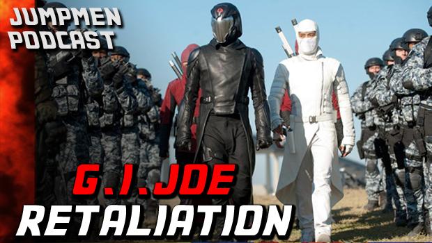 ep 135: G.I. Joe Retaliation