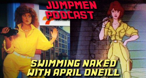 Episode 68: Swimming Naked With April Oneill
