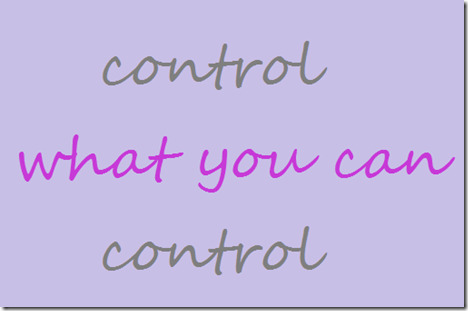 control what you can control