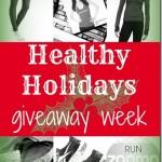 Healthy Holidays Giveaway Week