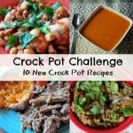 Crock Pot Challenge - 10 New Crock Pot Recipes
