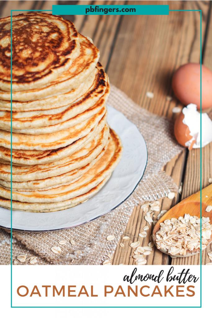 Almond Butter Oatmeal Pancakes