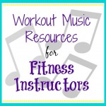 Workout Music Resources for Fitness Instructors