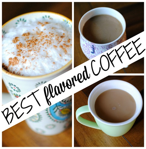 The BEST Flavored Coffees