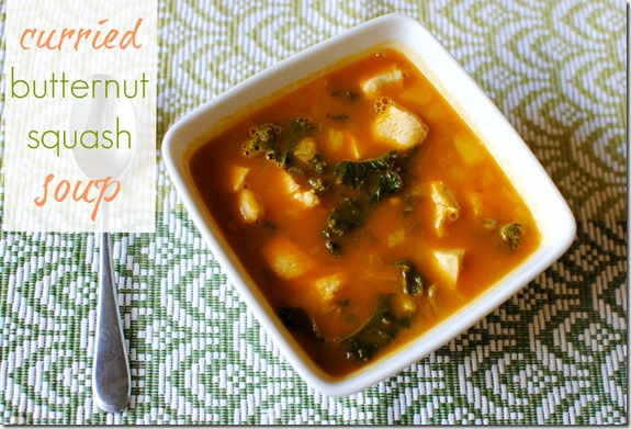 Curried Butternut Squash Soup (with Kale and Chicken)