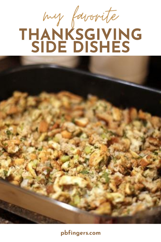 My Favorite Thanksgiving Side Dishes