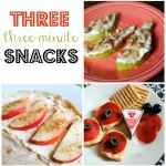 Three Three-Minute Snacks