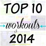 Top 10 Workouts of 2014