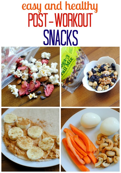 Easy and Healthy Post Workout Snacks