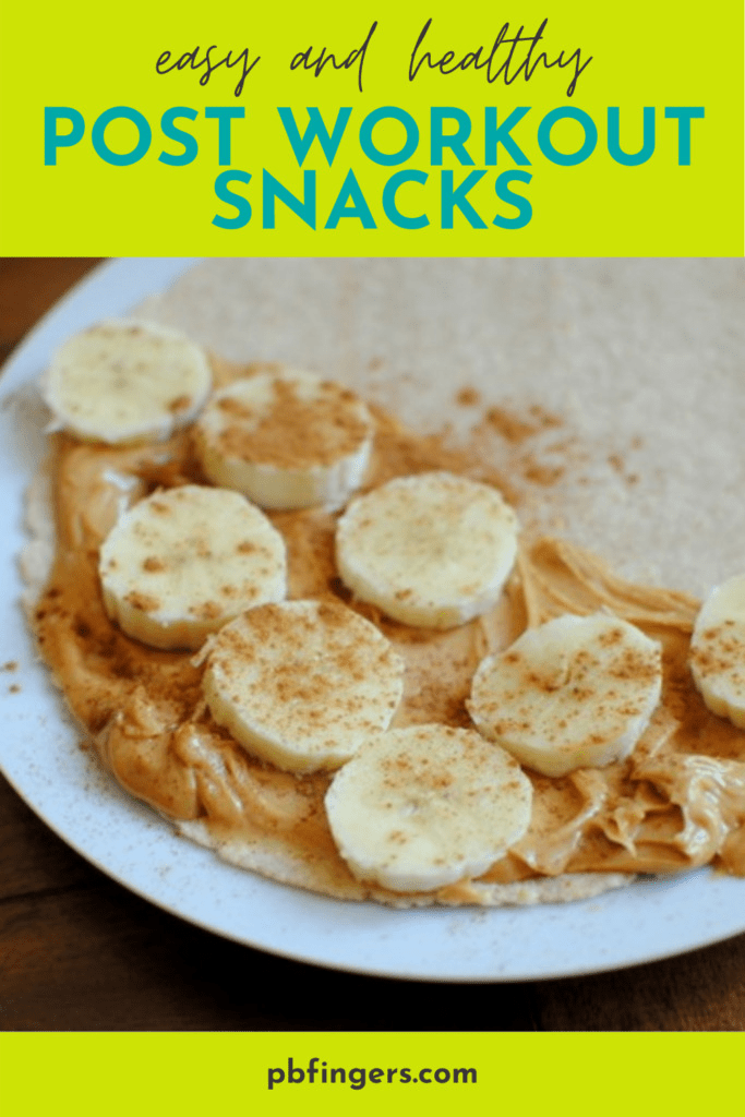Easy and Healthy Post-Workout Snacks