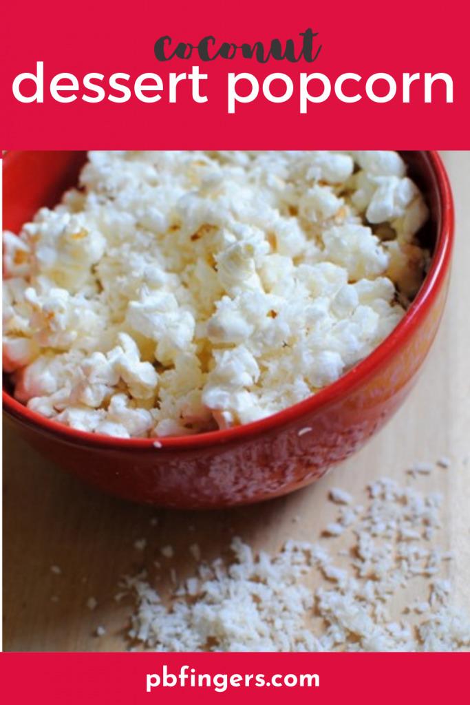 Coconut Dessert Popcorn
