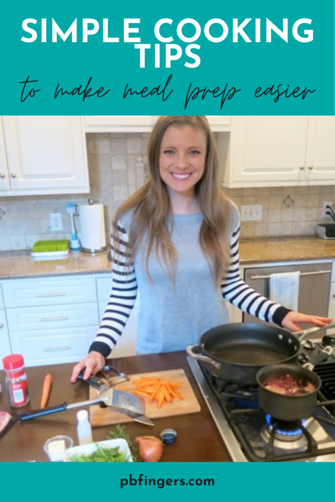 Simple Cooking Tips To Make Meal Prep Easier