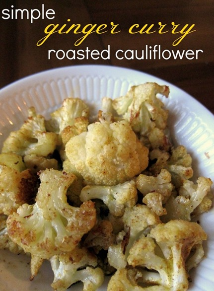 Ginger Curry Roasted Cauliflower