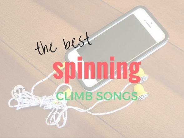 Best Spinning Climb Songs