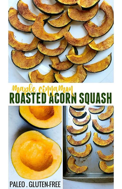 Maple Cinnamon Roasted Acorn Squash (Paleo, Gluten Free, Dairy Free)