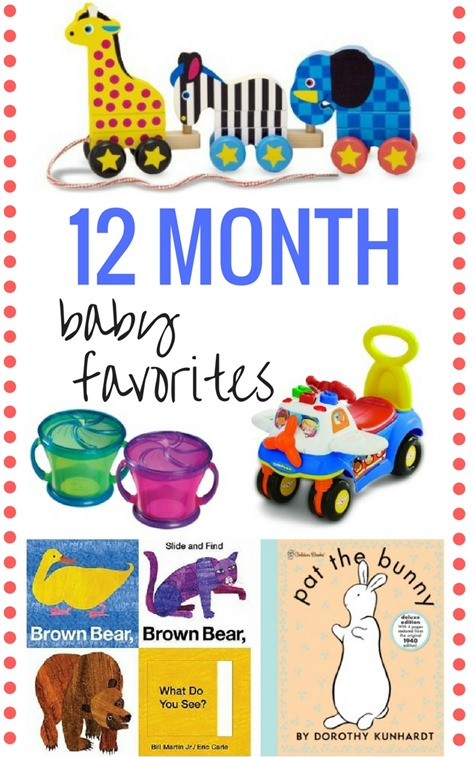 12 Month Baby Favorites