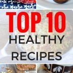 Top 10 Healthy Recipes