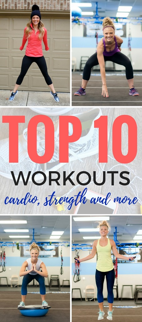 Top 10 Workouts (cardio, strength, at home workouts, tabata, HIIT, treadmill workouts and more)