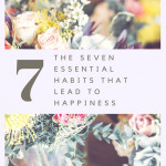 The Essential Seven Habits for Happiness