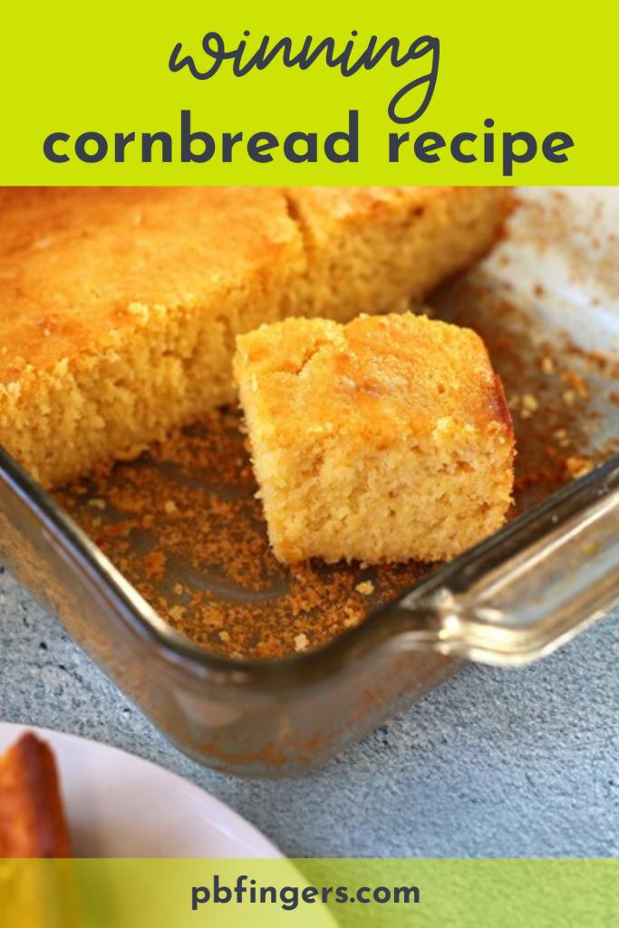 Winning Cornbread Recipe