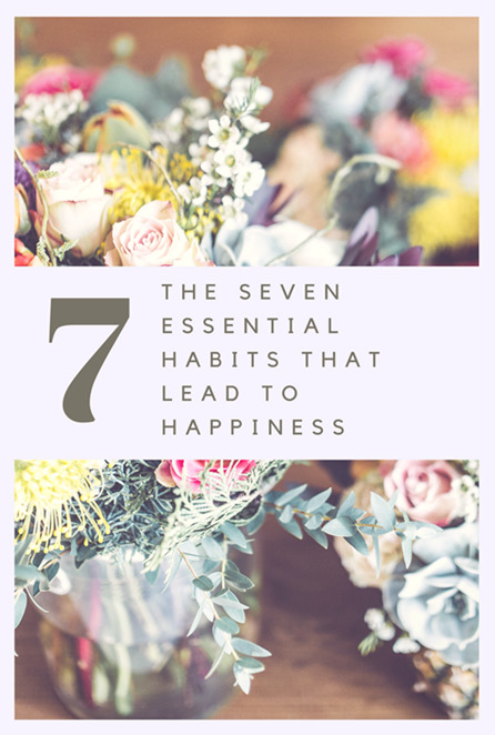 7 essential habits that lead to happiness