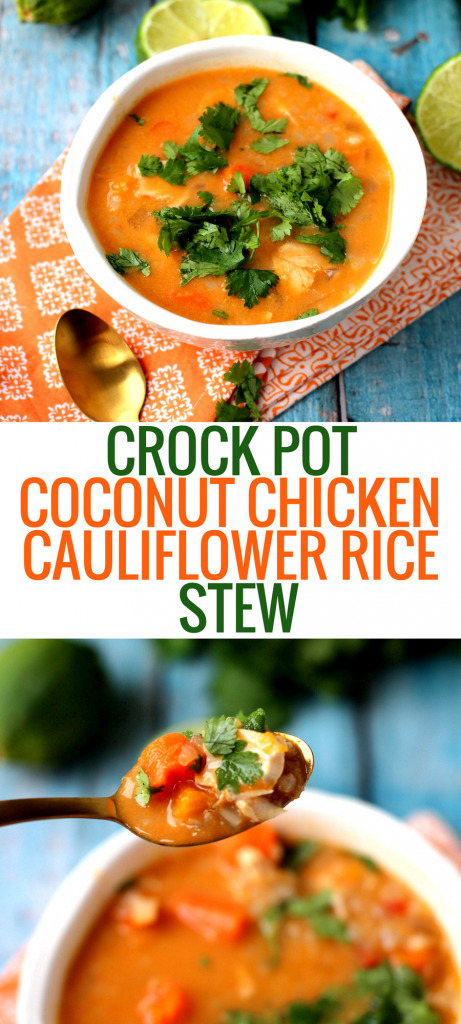 Crock Pot Coconut Chicken Cauliflower Rice Stew