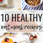 10 Healthy Oatmeal Recipes